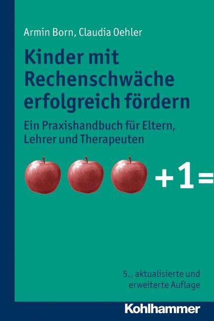 Kinder mit Rechenschwäche erfolgreich fördern | Born / Oehler | 5., aktualisierte und erweiterte Auflage 2013, 2013 (Cover)