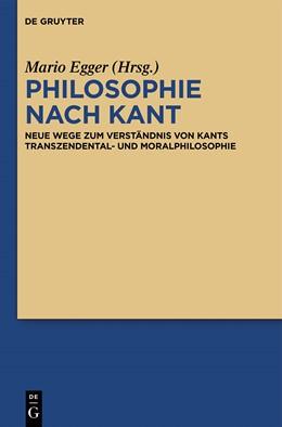 Abbildung von Egger | Philosophie nach Kant | 1. Auflage | 2014 | beck-shop.de