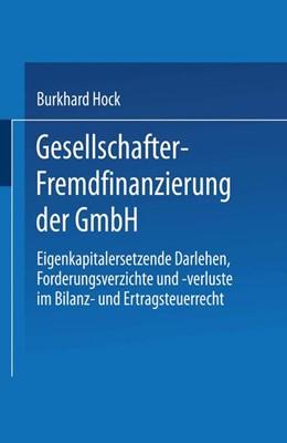 Abbildung von Gesellschafter-Fremdfinanzierung der GmbH | 1995 | Eigenkapitalersetzende Darlehe...