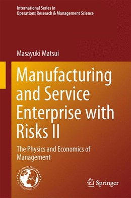 Abbildung von Matsui | Manufacturing and Service Enterprise with Risks II | 2014 | The Physics and Economics of M... | 202