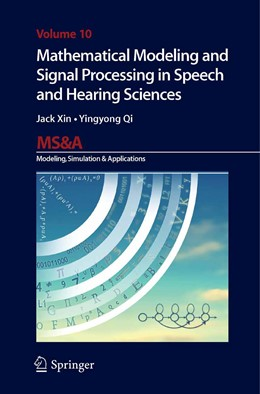 Abbildung von Xin / Qi | Mathematical Modeling and Signal Processing in Speech and Hearing Sciences | 2013 | 10