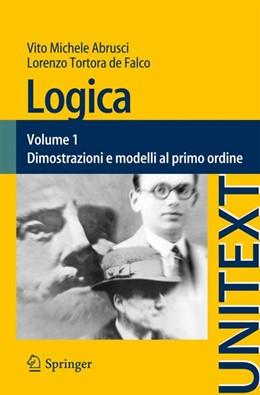 Abbildung von Abrusci / Tortora de Falco | Logica | 2014 | Volume 1 - Dimostrazioni e mod... | 80