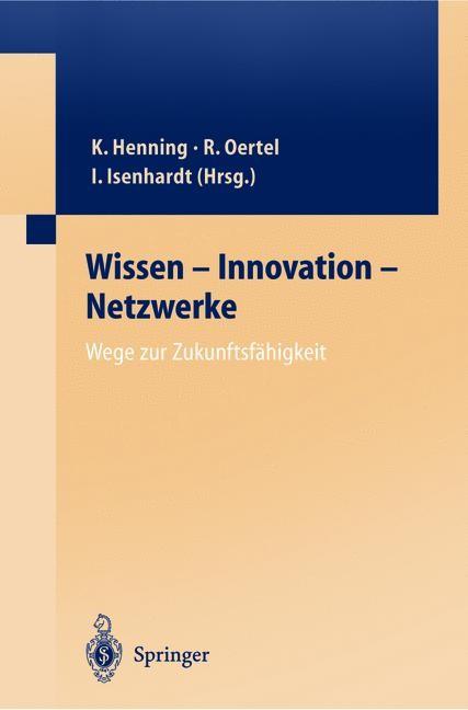 Wissen — Innovation — Netzwerke Wege zur Zukunftsfähigkeit   Oertel, 2012   Buch (Cover)