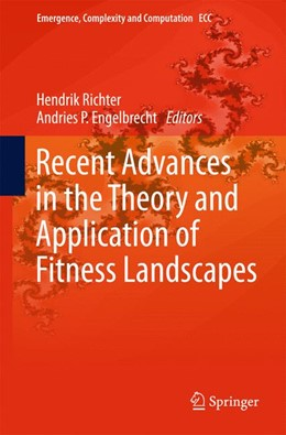 Abbildung von Richter / Engelbrecht | Recent Advances in the Theory and Application of Fitness Landscapes | 2013 | 6