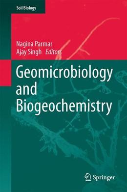 Abbildung von Parmar / Singh   Geomicrobiology and Biogeochemistry   1. Auflage   2014   39   beck-shop.de