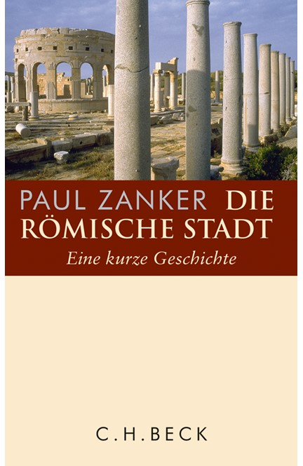 Cover: Paul Zanker, Die römische Stadt