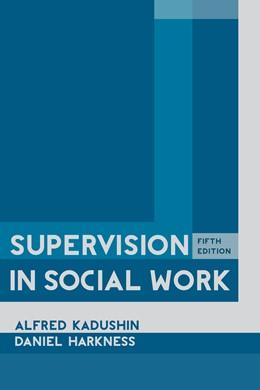 Abbildung von Kadushin / Harkness | Supervision in Social Work | 2014