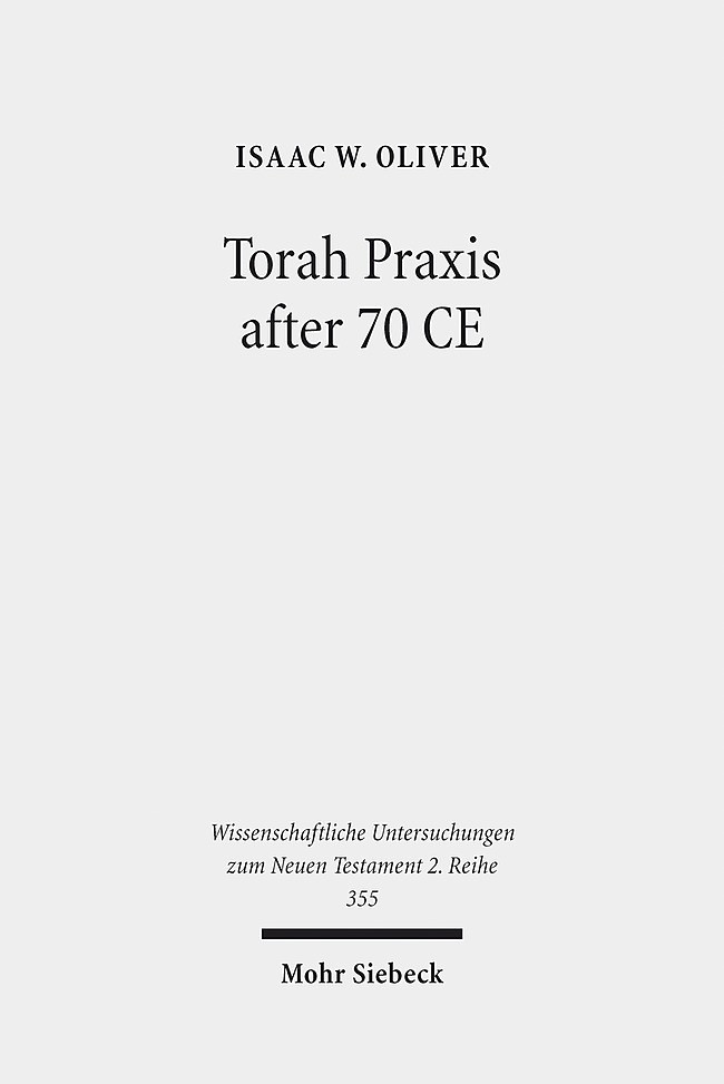 Torah Praxis after 70 CE | Oliver, 2013 | Buch (Cover)
