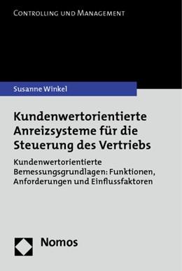 Abbildung von Winkel | Kundenwertorientierte Anreizsysteme für die Steuerung des Vertriebs | 2013 | Kundenwertorientierte Bemessun...