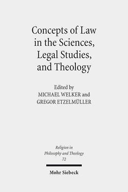 Abbildung von Welker / Etzelmüller | Concepts of Law in the Sciences, Legal Studies, and Theology | 2013 | 72