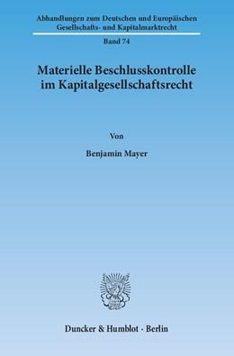 Abbildung von Mayer | Materielle Beschlusskontrolle im Kapitalgesellschaftsrecht | 1. Auflage 2013 | 2013 | 74
