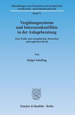 Abbildung von Schelling | Vergütungssysteme und Interessenkonflikte in der Anlageberatung | 2013 | Eine Studie zum europäischen, ... | 73