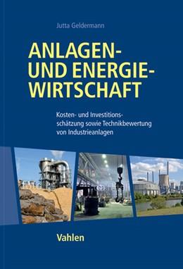 Abbildung von Geldermann | Anlagen- und Energiewirtschaft | 1. Auflage | 2014 | beck-shop.de