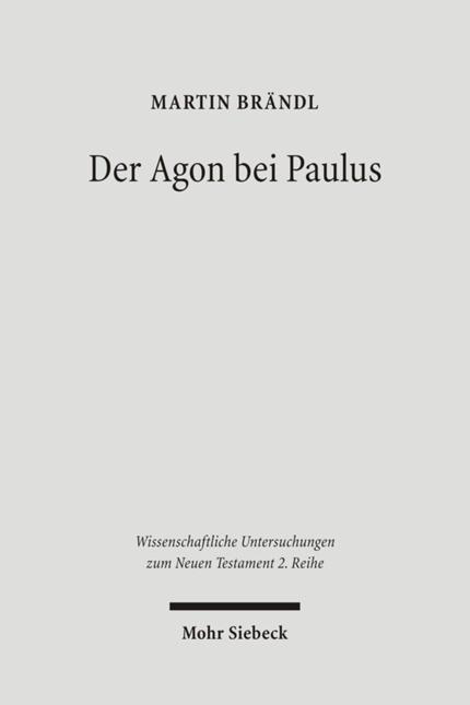 Der Agon bei Paulus | Brändl | 1., Aufl., 2006 | Buch (Cover)