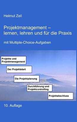 Abbildung von Zell | Projektmanagement | 10. Auflage | 2018 | - lernen, lehren und für die P...