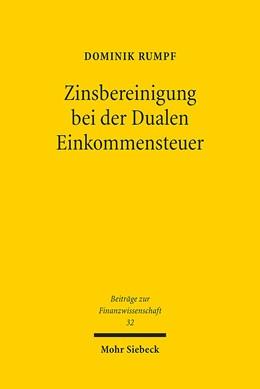 Abbildung von Rumpf | Zinsbereinigung bei der Dualen Einkommensteuer | 1. Auflage | 2013 | 32 | beck-shop.de