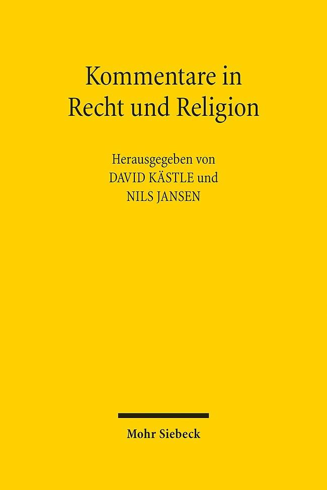 Kommentare in Recht und Religion | Kästle / Jansen / Achenbach / Essen | 1. Auflage 2014, 2013 | Buch (Cover)
