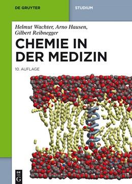 Abbildung von Wachter / Hausen / Reibnegger | Chemie in der Medizin | 10. Auflage | 2014