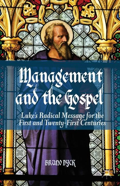 Management and the Gospel   Dyck   2013, 2013   Buch (Cover)