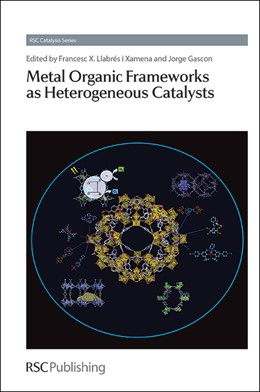 Abbildung von Llabres i Xamena / Gascon | Metal Organic Frameworks as Heterogeneous Catalysts | 2013 | 12