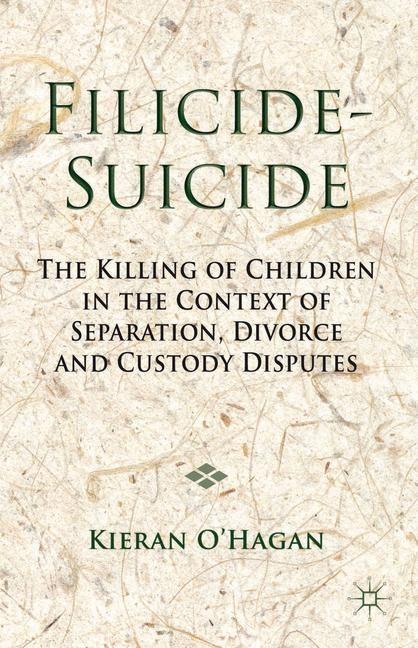 Filicide-Suicide | O'Hagan | 2014, 2014 | Buch (Cover)
