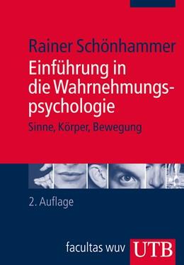 Abbildung von Schönhammer | Einführung in die Wahrnehmungspsychologie | 2. aktual. Aufl. 2013 | 2013 | Sinne, Körper, Bewegung