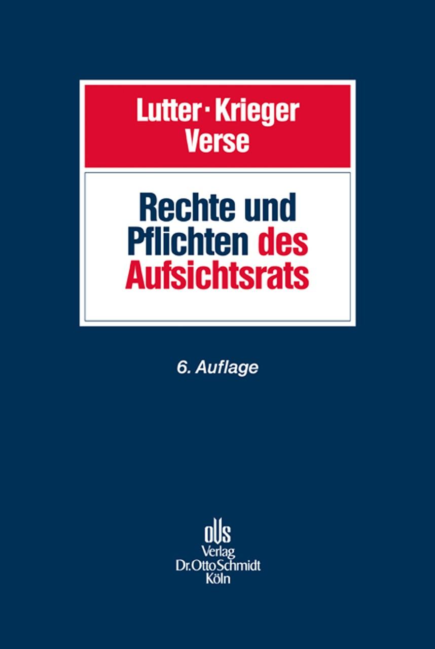 Rechte und Pflichten des Aufsichtsrats   Lutter / Krieger / Verse   6., neu bearbeitete Auflage, 2014   Buch (Cover)