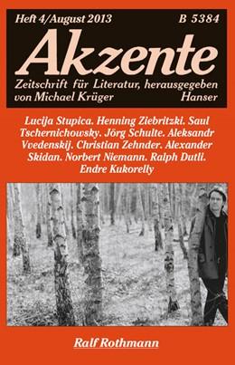 Abbildung von Akzente 4 / 2013   2013   Ralf Rothmann