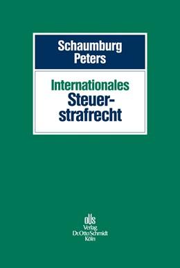Abbildung von Schaumburg / Peters | Internationales Steuerstrafrecht | 2015