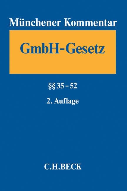 Münchener Kommentar zum Gesetz betreffend die Gesellschaften mit beschränkter Haftung (GmbHG), Band 2: §§ 35-52 | 2. Auflage, 2015 | Buch (Cover)
