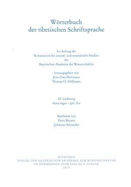 Abbildung von Maurer, Petra / Schneider, Johannes / Hartmann, Jens-Uwe / Höllmann, Thomas O. | Wörterbuch der tibetischen Schriftsprache 22. Lieferung | 2013 | ñams mgur - gña' chu | Lieferung 22.