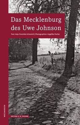 Abbildung von Scharsich | Das Mecklenburg des Uwe Johnson | 2. Auflage | 2013 | Wegmarken