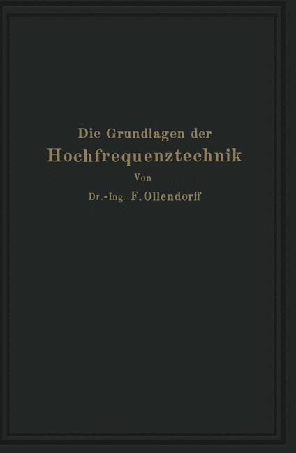 Die Grundlagen der Hochfrequenztechnik | Ollendorff, 1926 | Buch (Cover)