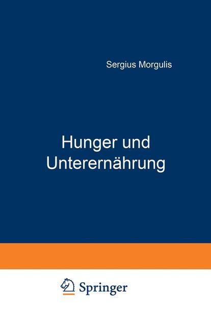 Hunger und Unterernährung | Morgulis, 1923 | Buch (Cover)