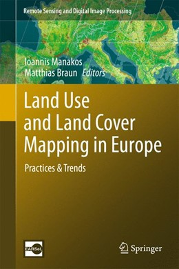 Abbildung von Manakos / Braun | Land Use and Land Cover Mapping in Europe | 2014 | Practices & Trends | 18