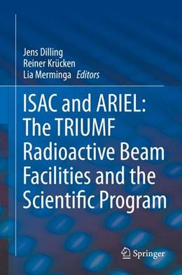 Abbildung von Dilling / Krücken / Merminga | ISAC and ARIEL: The TRIUMF Radioactive Beam Facilities and the Scientific Program | 2014 | A Laboratory Portrait of ISAC