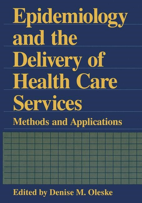 Epidemiology and the Delivery of Health Care Services | Oleske, 2012 | Buch (Cover)