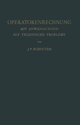 Abbildung von Schouten | Operatorenrechnung | 2012 | Mit Anwendungen auf Technische...
