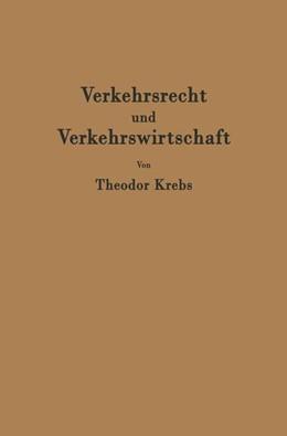 Abbildung von Krebs | Verkehrsrecht und Verkehrswirtschaft | 2012 | Ein Kompendium zur kritischen ...