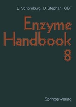 Abbildung von Schomburg / Stephan | Enzyme Handbook | 2013 | Volume 8: Class 1.13–1.97: Oxi...