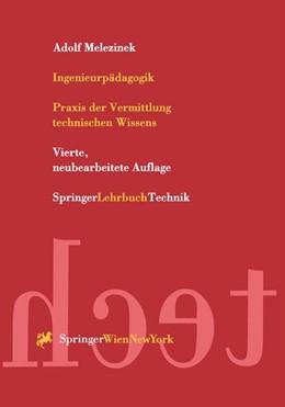 Abbildung von Melezinek | Ingenieurpädagogik | 1999 | Praxis der Vermittlung technis...