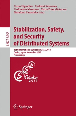 Abbildung von Higashino / Katayama | Stabilization, Safety, and Security of Distributed Systems | 1. Auflage | 2013 | beck-shop.de
