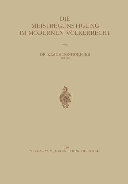 Die Meistbegünstigung im Modernen Völkerrecht   Bonhoeffer, 1930   Buch (Cover)