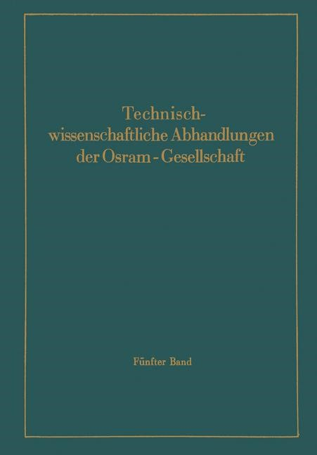 Technischwissenschaftliche Abhandlungen der Osram-Gesellschaft | Abshagen / der Osram-Gesellschaft / Andresen, 1943 | Buch (Cover)