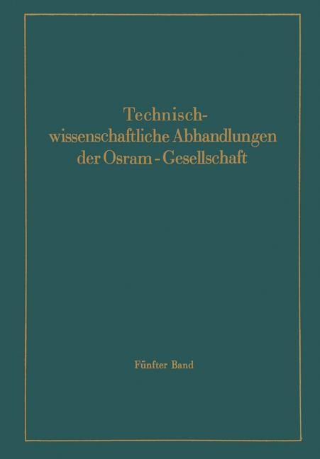 Abbildung von Abshagen / der Osram-Gesellschaft / Andresen | Technischwissenschaftliche Abhandlungen der Osram-Gesellschaft | 1943