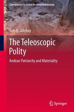 Abbildung von Dillehay | The Teleoscopic Polity | 1. Auflage | 2014 | 38 | beck-shop.de