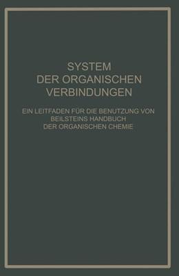 Abbildung von Prager / Ilberg | System Der Organischen Verbindungen | 1929 | 1929 | Ein Leitfaden für die Benutzun...