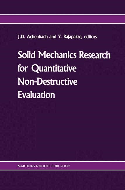 Abbildung von Achenbach / Rajapakse | Solid mechanics research for quantitative non-destructive evaluation | 2011