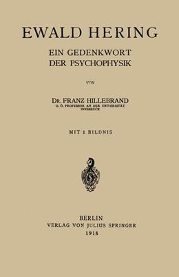 Abbildung von Hillebrand | Ewald Hering | 1918 | Ein Gedenkwort der Psychophysi...