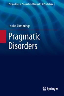 Abbildung von Cummings   Pragmatic Disorders   1. Auflage   2014   3   beck-shop.de